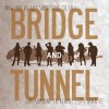 Bridge and Tunnel Soundtrack List