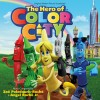 The Hero of Color City  Soundtrack List