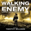 Walking With The Enemy Soundtrack List
