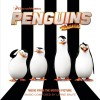 Penguins of Madagascar Soundtrack List