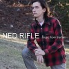 Ned Rifle Soundtrack List