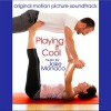 Playing It Cool Soundtrack List