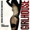 GirlHouse Soundtrack List