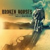 Broken Horses Soundtrack List