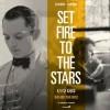 Set Fire to the Stars Soundtrack List