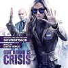 Our Brand Is Crisis Soundtrack List