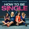 How to Be Single Soundtrack List