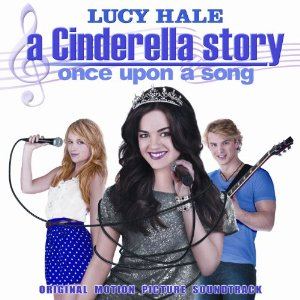 A Cinderella Story: Once Upon A Song Soundtracks  List - Tracklist