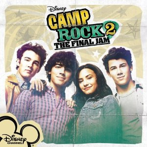 Camp Rock 2 Cast - This Is Our Song Soundtrack Lyrics