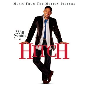 Hitch Soundtrack List - Tracklist