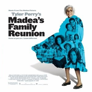 Madea's Family Soundtrack List - Tracklist