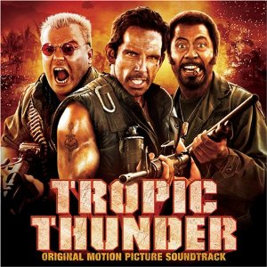Tropic Thunder Soundtrack List - Tracklist