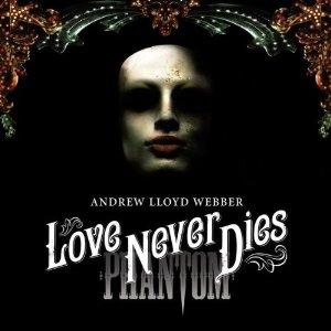 Love Never Dies Cast - 'Til I Hear You Sing Soundtrack Lyrics