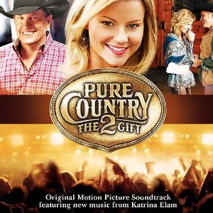 Pure Country 2: The Gift Soundtrack List - Tracklist