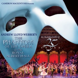 Phantom of the Opera at the Royal Albert Hall: In Celebration of 25 Years Soundtrack List