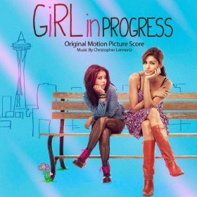 Girl in Progress Soundtrack List