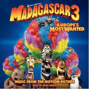 Madagascar 3: Europe's Most Wanted Soundtrack List