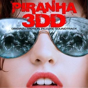Piranha 3DD Soundtrack List