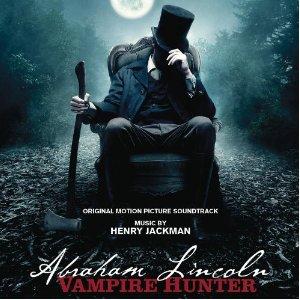 Abraham Lincoln: Vampire Hunter Soundtrack List
