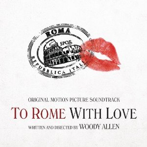 To Rome With Love Soundtrack List