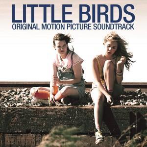 Little Birds Soundtrack List