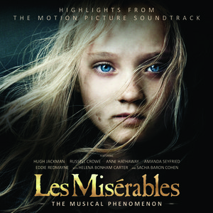 Les Miserables Cast - Look Down Soundtrack Lyrics
