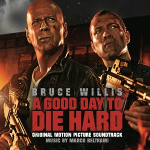 A Good Day to Die Hard Soundtrack List