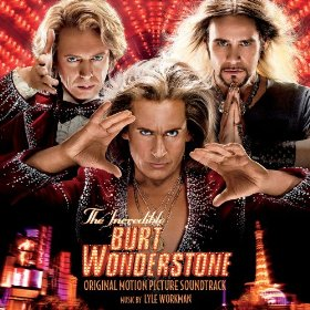 The Incredible Burt Wonderstone Soundtrack List