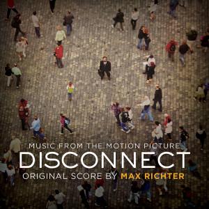 Disconnect Soundtrack List