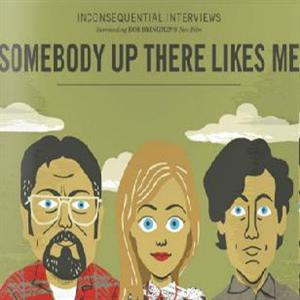 Somebody Up There Likes Me (2012 film) Somebody Up There Likes Me Soundtrack List Somebody Up There Likes