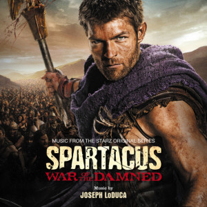 Spartacus: War of the Damned Soundtrack List