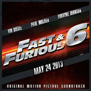 Fast & Furious 6 Soundtrack List