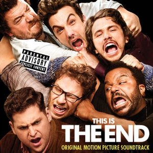 This Is the End Soundtrack List