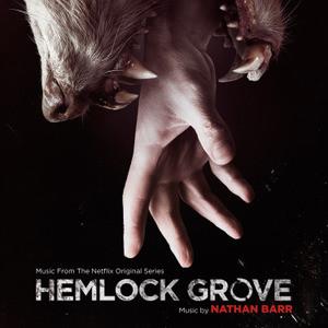 Hemlock Grove Soundtrack List