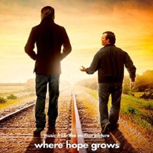 Where Hope Grows Soundtrack List