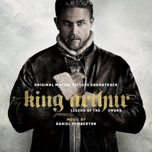 King Arthur: Legend of the Sword Soundtrack